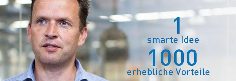 1 smarte Idee – 1000 erhebliche Vorteile