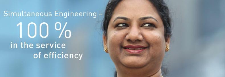 Simultaneous Engineering - 100 % in the service of efficiency